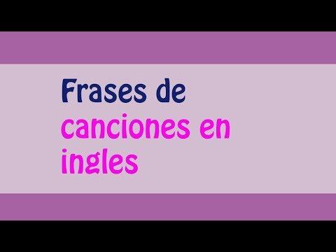 ¡¡Las mejores frases de canciones en ingles!!