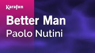 Karaoke Better Man - Paolo Nutini *