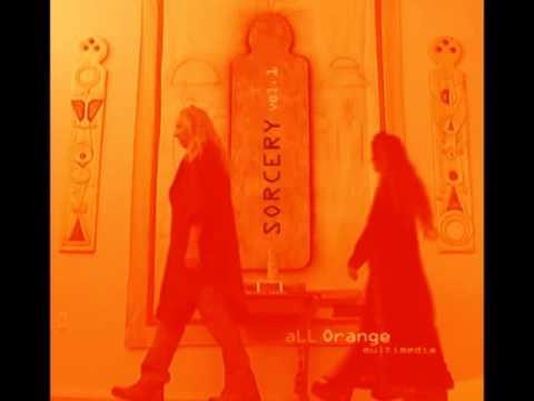 aLL Orange Multimedia_Sorcery Vol 1 (2013)_Full Album