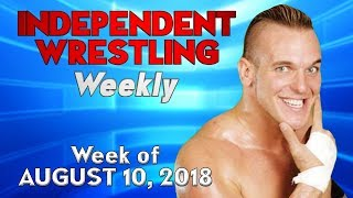 Wrestler Goes Too Far in UK! | Independent Wrestling Weekly (Week of August 10, 2018)