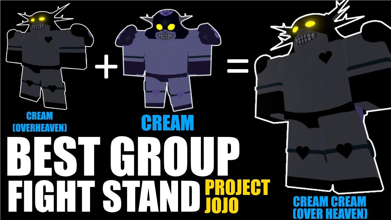 Roblox Project Jojo Group Best Group Fight Fusion Cream Cream Over Heaven Project Jojo Stand Fusion Showcase Youtube
