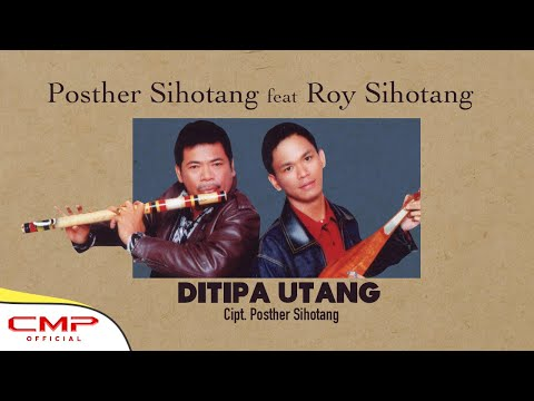Posther Sihotang Ft. Roy Sihotang - Di Tipa Utang (Official Instrumental Video)