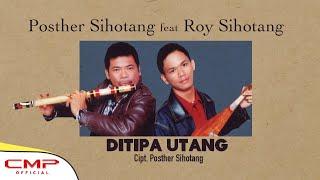 Posther Sihotang Ft. Roy Sihotang - Di Tipa Utang (Official Instrumental Video)