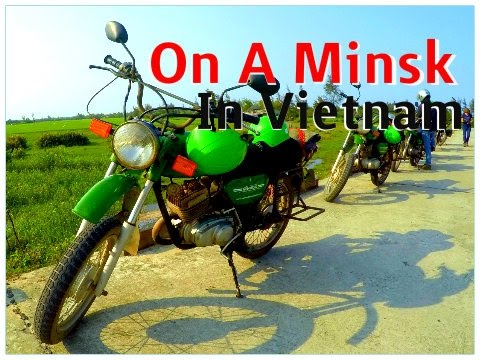 A Minsk Motorbike Ride in Vietnam - Unforgettable!