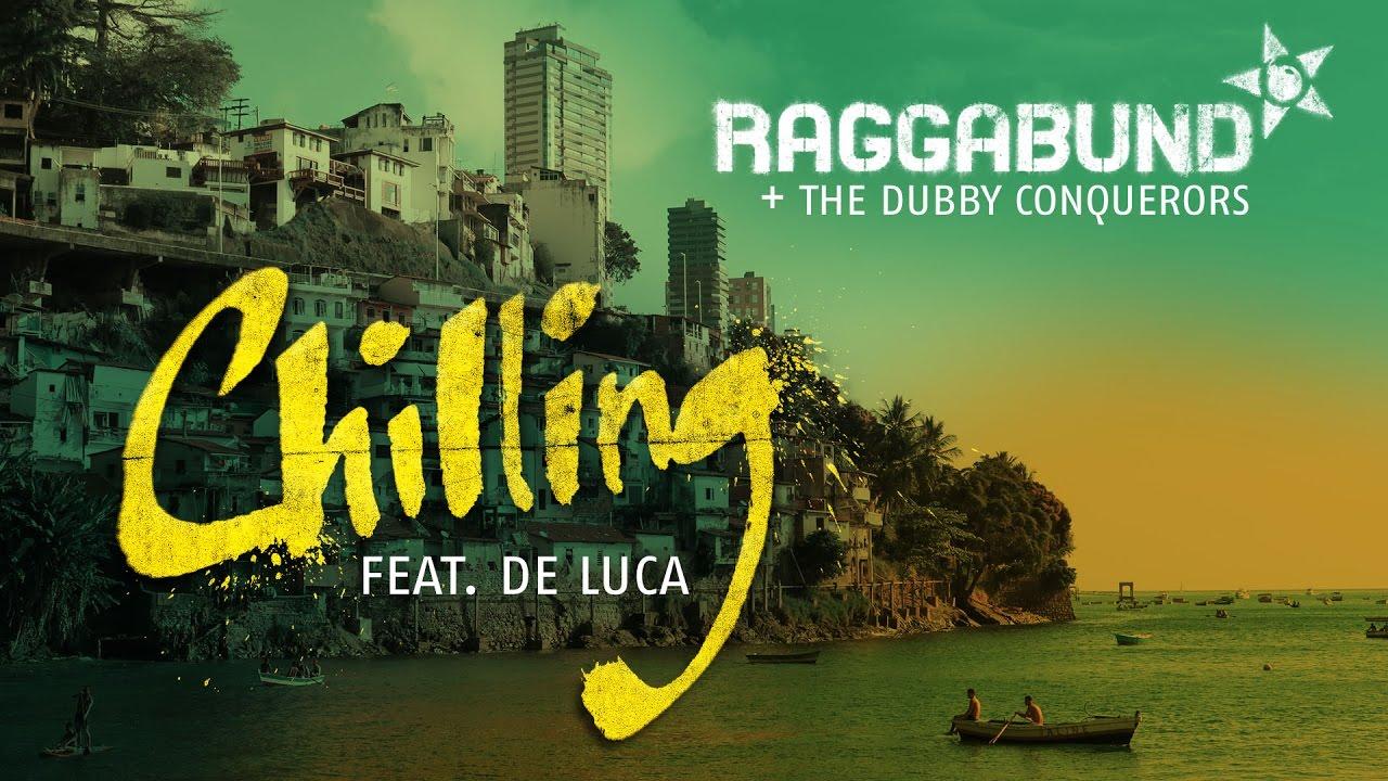 raggabund-chilling-feat-de-luca-raggabundofficial