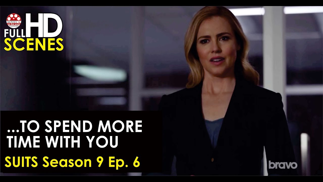 Download Suits Season 9 Ep.  6: ...to spend more time with you Full HD