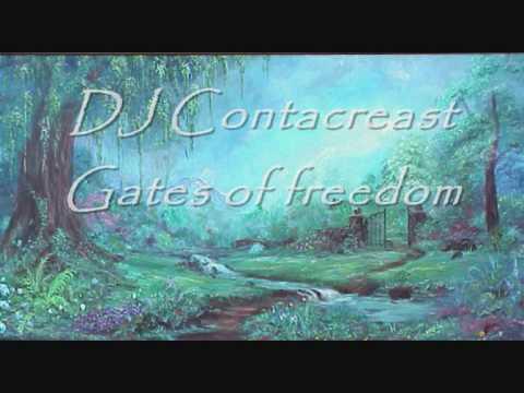 DJ Contacreast - Gates of freedom