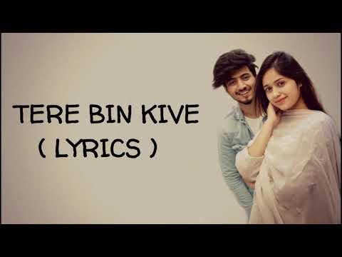 (lyrics)-|-tere-bin-kive-|jannat-zubair-mr.-faisu-|-ramji-gulati-|-lyrical-live-|-whatsapp-status