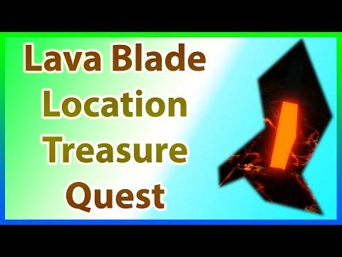 Where To Find The Lava Blade In Treasure Quest Location Lava