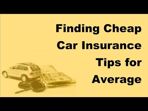 2017-automobile-insurance-tips-|-finding-cheap-car-insurance-|-tips-for-average-drivers