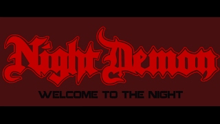 "NIGHT DEMON  - ""Welcome To The Night"" (Official Video)"