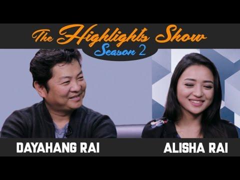 Actors DAYAHANG RAI & ALISHA RAI @ THE HIGHLIGHTS SHOW | Season 2 | Episode 9 | LOOT 2