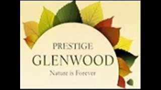 Prestige Glenwood Villas Sale Resale Bangalore Location Map PriceList Floor Layout Site Plan Review