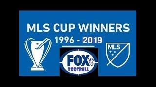 MLS MAJOR LEGUE SOCCER CUP ALL WINNERS CHAMPIONS 1996-2019 | TODOS LOS CAMPEONES MLS 1996-2019
