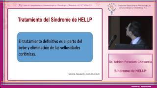 Dr. Adrian Palacios Chavarría - Síndrome de HELLP 16/05/14
