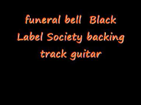 funeral bell  Black Label Society backing track guitar
