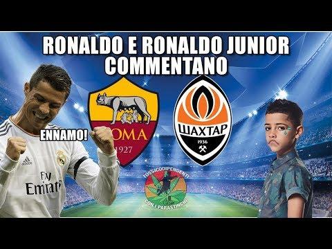 Ronaldo e Ronaldo Junior commentano ROMA-SHAKTAR [1-0]