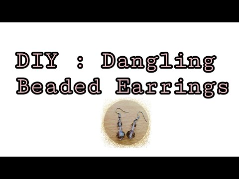 Easy DIY Fashion Beaded Dangling Earrings |Jewelry making|