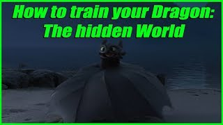 How to train your Dragon: The hidden world explained by an idiot