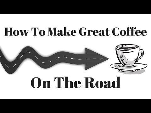 Making Fresh Coffee in the Car