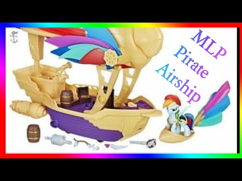 My Little Pony - The Movie Swashbuckler Pirate Airship - Project Twinkle Game Changer