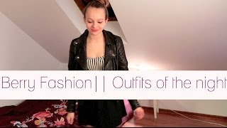 Berry Fashion || Outfits of the night na cały rok ♡ ♡