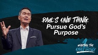 Paul's One Thing: Pursue God's Purpose - Peter Tan-Chi - Wanting the One Thing