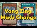 Yang Zing Mask Change style