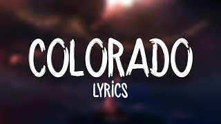 Florida Georgia Line - Colorado (Lyrics)