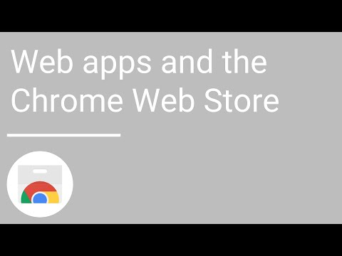 Web apps and the Chrome Web Store