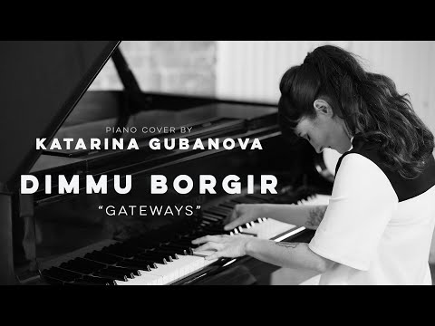 Dimmu Borgir - Gateways - piano version (keyboard cover)