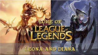 Lore of League of Legends [Part 38] Leona and Diana
