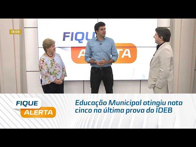 Educação Municipal atingiu nota cinco na última prova do IDEB