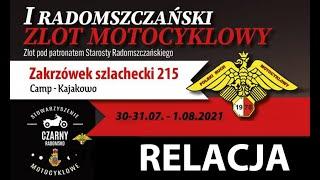 I Radomszczański Zlot Motocyklowy w Zakrzówku Szlacheckim 2021 organizatora Czarny Radomsko