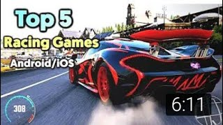 Top 5 Best Racing Games For Android