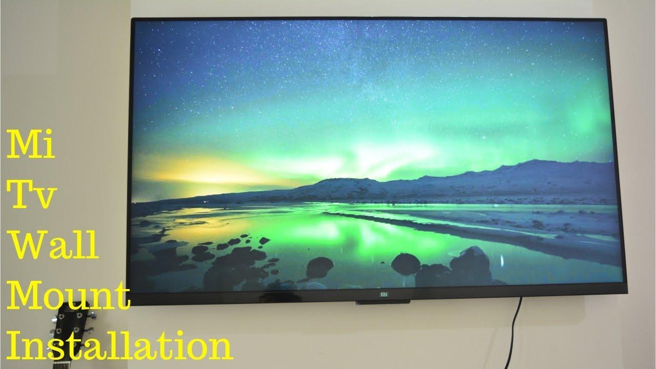 Mi Tv 55 Wall Mount Installation
