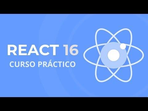 Reactjs, Curso Práctico para Principiantes (React 16) thumbnail
