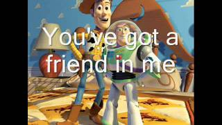 Toy Story - You've Got A Friend In Me - Lyrics