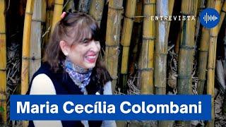 Entrevista com a Profa. Dra. Maria Cecilia Colombani