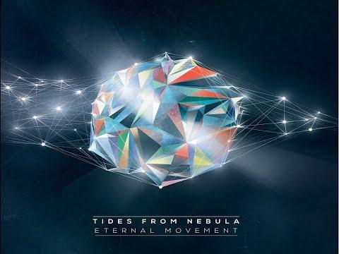 Tides From Nebula - Eternal Movement [Full Album]
