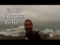 Up the California Coast VanLife On the Road