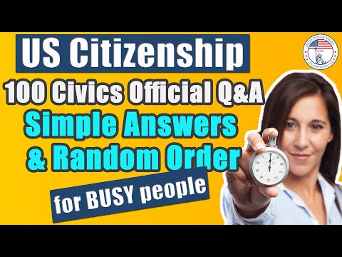 2020 US Citizenship Test For Busy People  Official USCIS 100 Civics Questions & Answers Random Order
