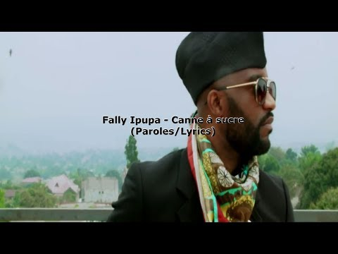 Fally  Ipupa Canne a sucre( Paroles/Lyrics)
