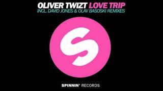 Oliver Twizt - Love Trip (Original Mix)