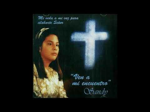 JESUS MI GUARDA ESPALDA SANDY CALDERA