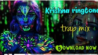 Krishna Psy Whatsapp Status|KRISHNA RINGTONE[Trap Mix ] |devotional ringtones | Download🔥