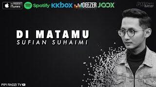 Ku Di Matamu - Sufian Suhaimi (Lyric Video)