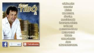 ✮ Sláger Tibó 3. ~ Csörög a pénz (teljes album) | Nagy Zeneklub |