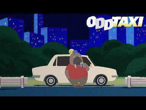 ODDTAXI - Opening | ODDTAXI