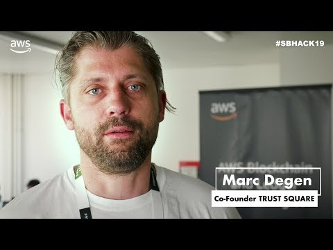 TrustSquare Swiss Blockchain Hackathon - AWS Sizzle Reel